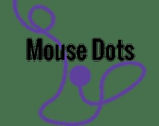 Mouse Dots