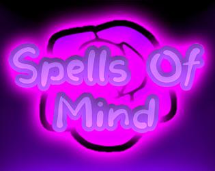 Spells Of Mind