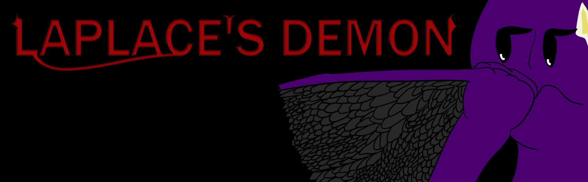 Laplace's Demon is Bored