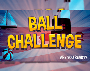Ball Challenge - Are You Ready?