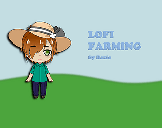Lofi Farming
