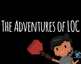 The Adventures of LOC
