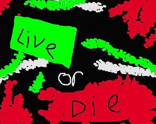 Live or Die - Community Game Jam Submission