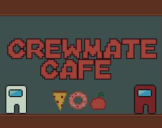 Crewmate Cafe