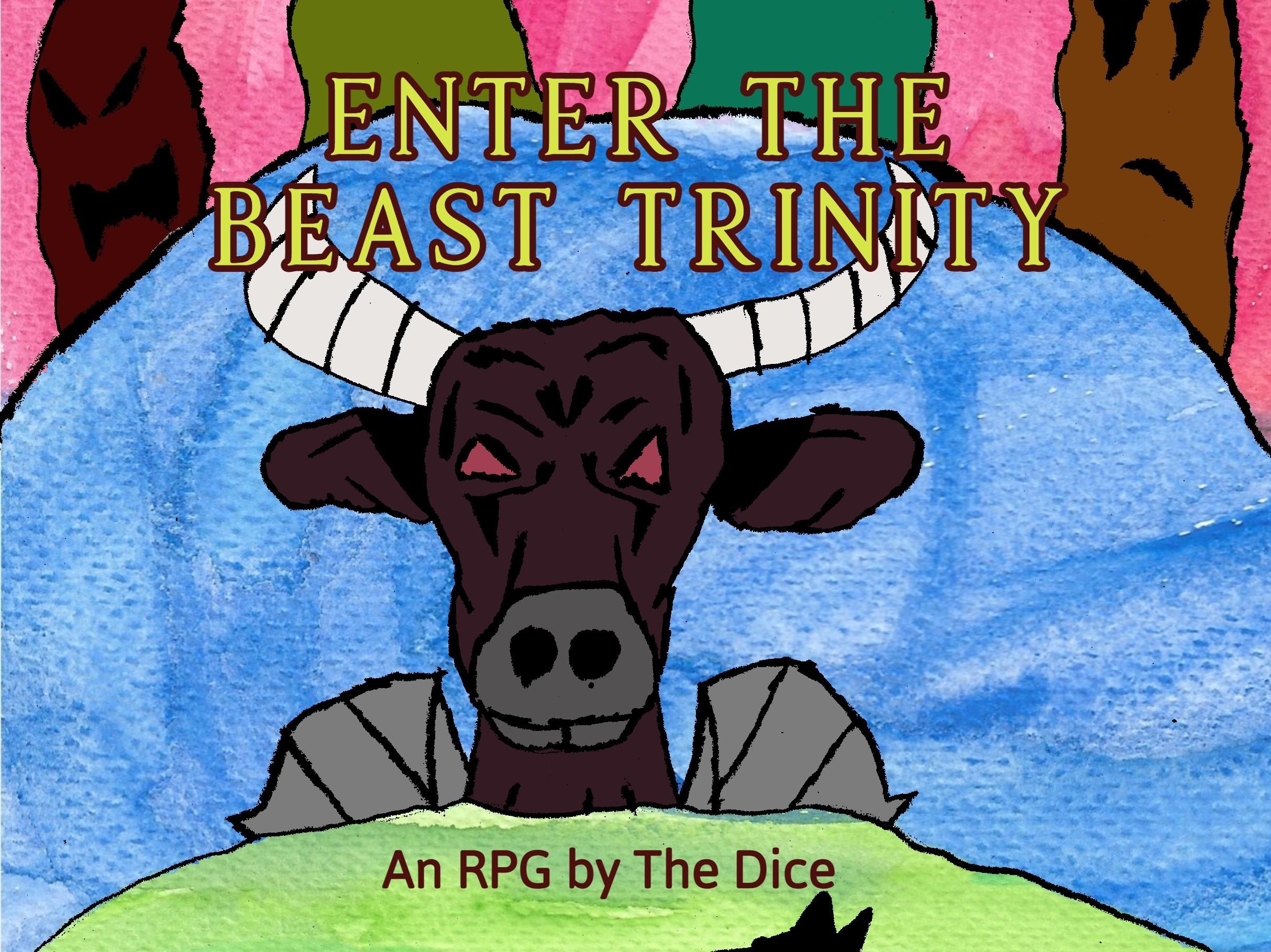 Enter the Beast Trinity