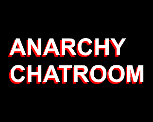 Anarchy Chatroom
