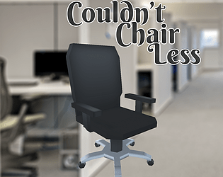 Couldn't Chair Less