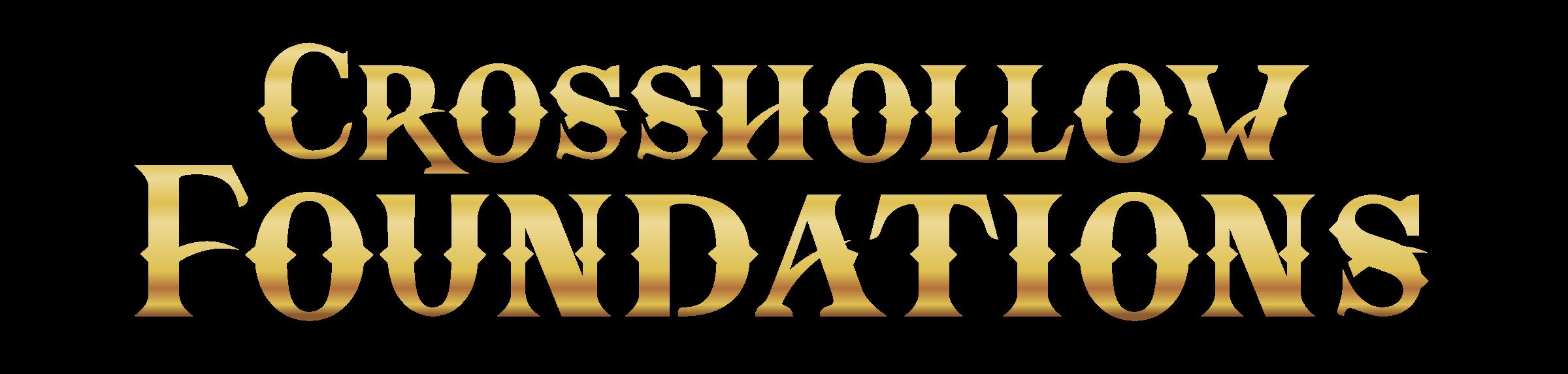 Crosshollow Foundations