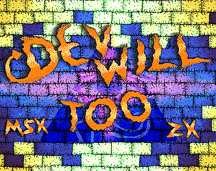 Devwill Too ZX/MSX - (ZX Spectrum) (MSX) [$3.00] [Platformer]