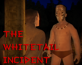 The Whitetail Incident [Free] [Shooter] [Windows]
