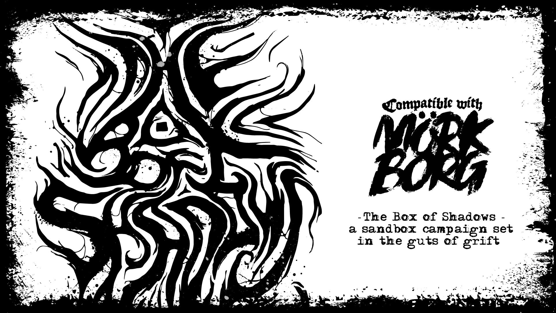 The Box of Shadows