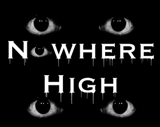 Nowhere High (Chapter 1 Demo)