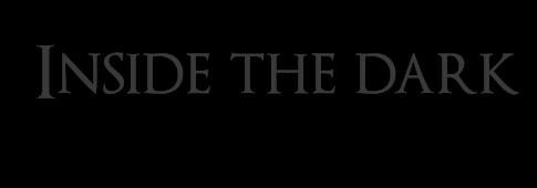 Inside The Dark