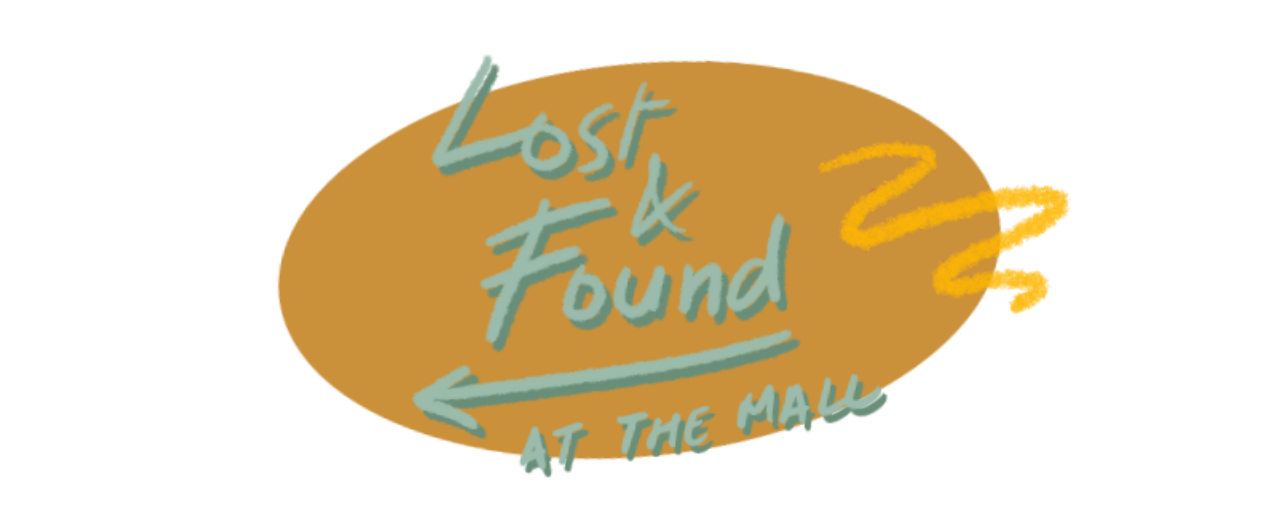 Lost & Found At The Mall