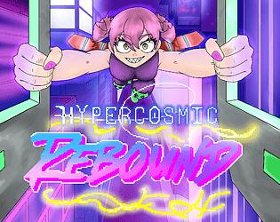 Hypercosmic Rebound [Free] [Shooter] [Windows] [macOS]