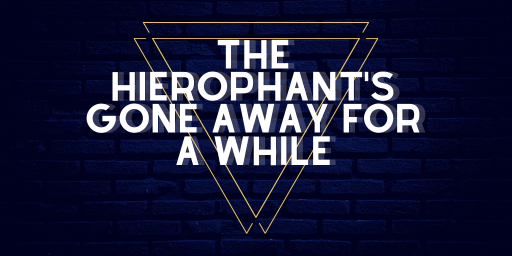 the hierophant's gone away for a while (early access)