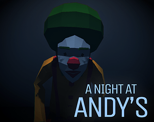 A Night At Andy's [Free] [Other] [Windows]
