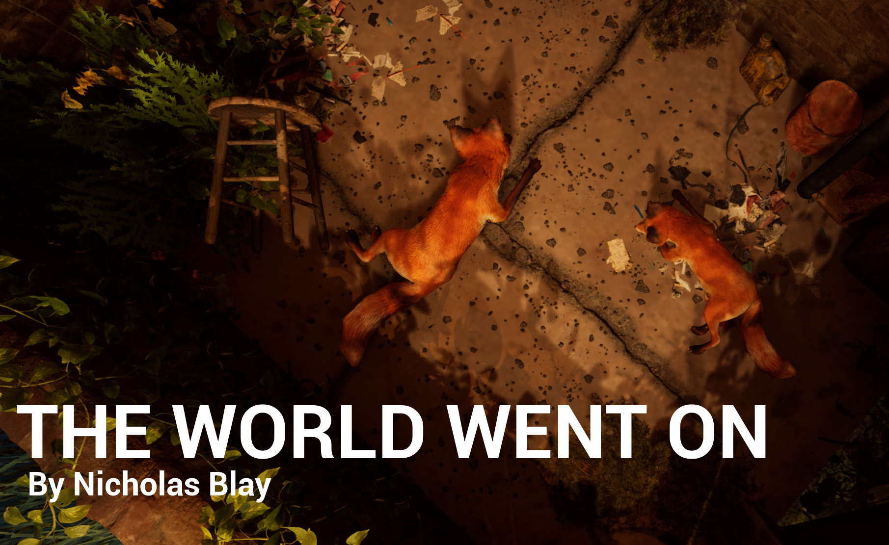 THE WORLD WENT ON