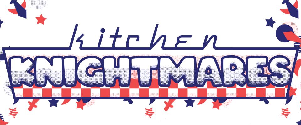 Kitchen Knightmares