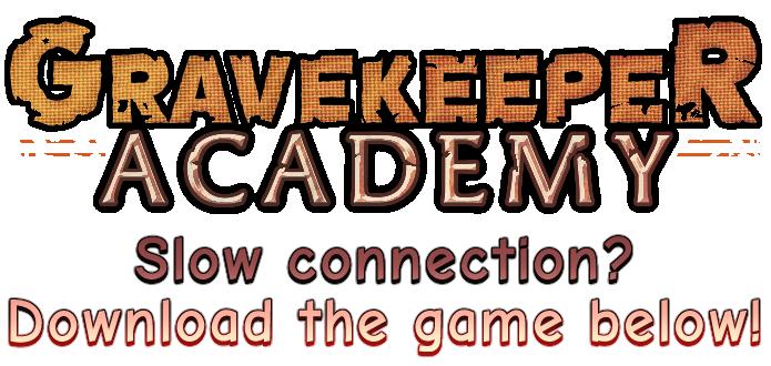 GraveKeeper Academy