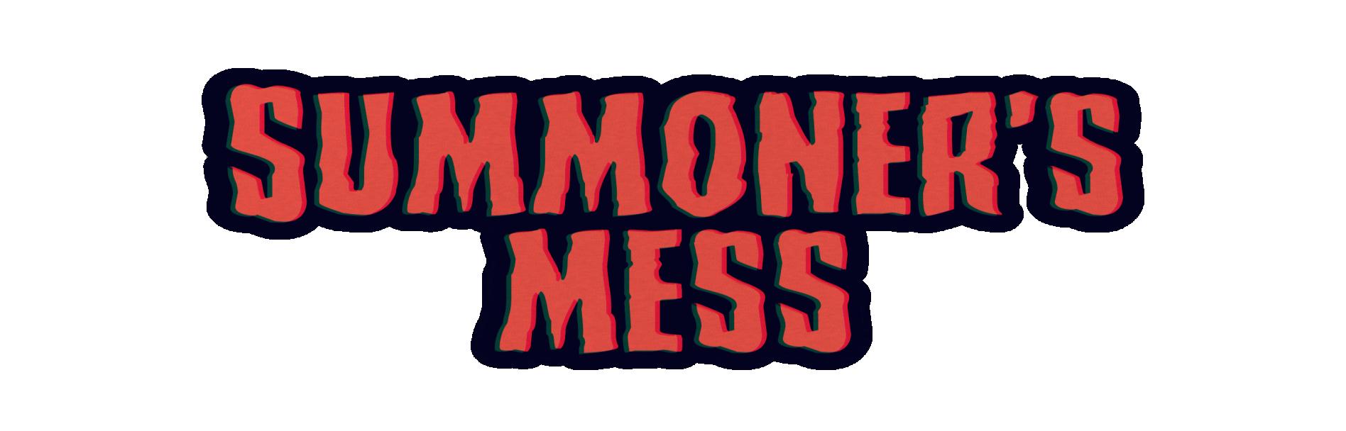 Summoner's Mess