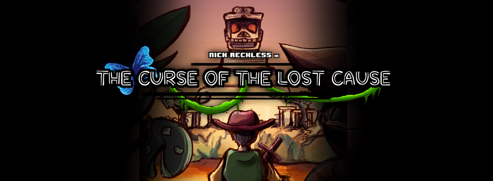 Nick Reckless in The Curse of The Lost Cause