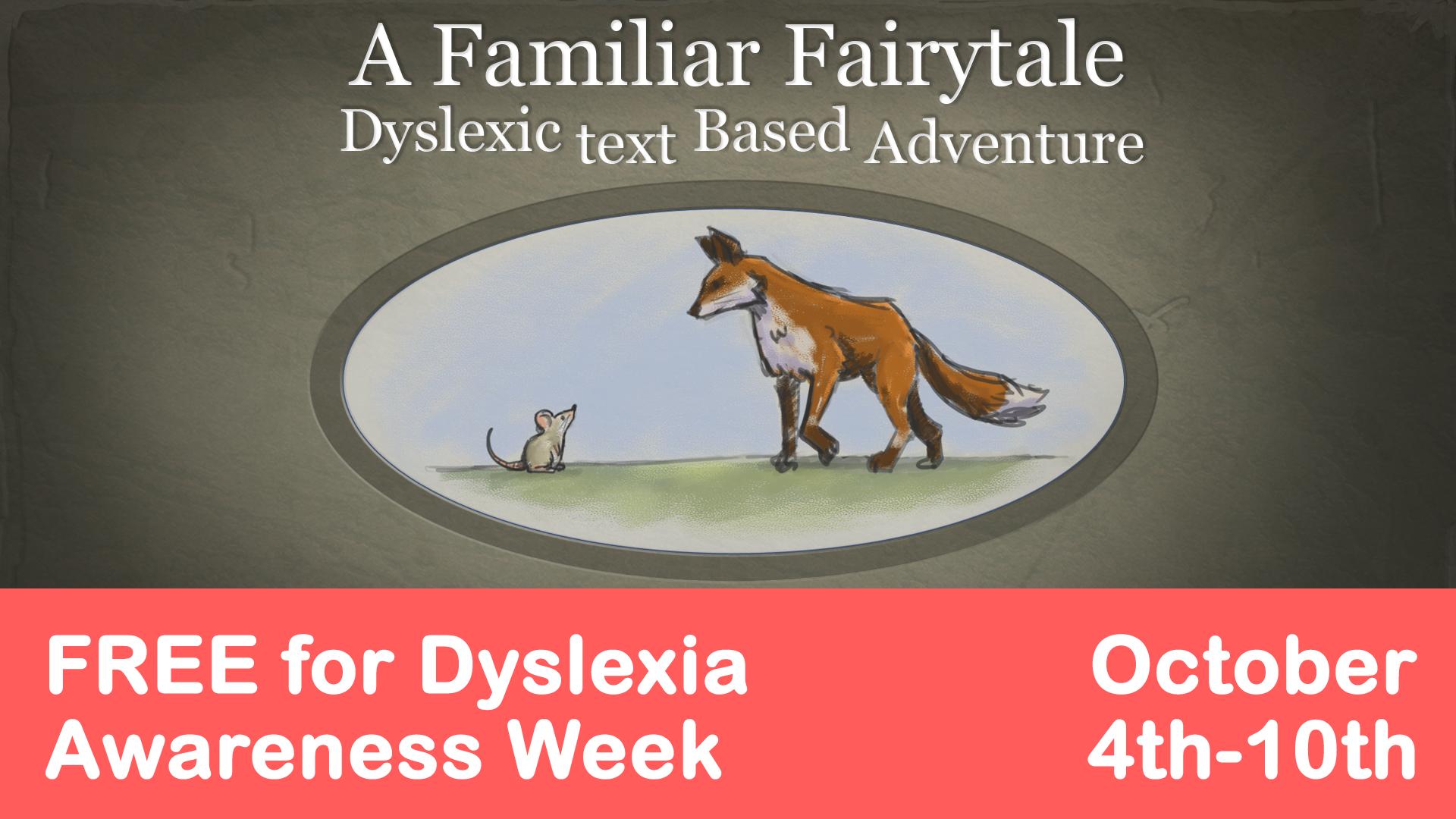 A Familiar Fairytale: Dyslexic text Based Adventure