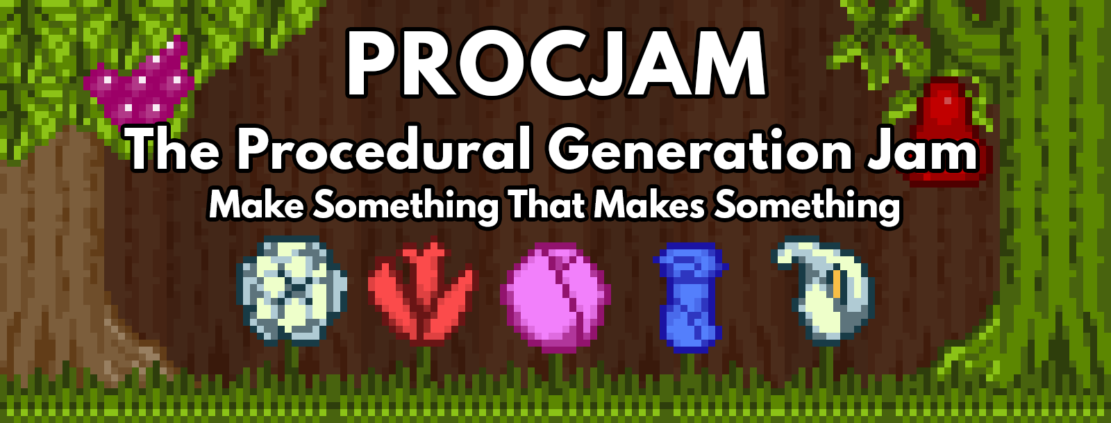 PROCJAM - The Procedural Generation Jam - itch io