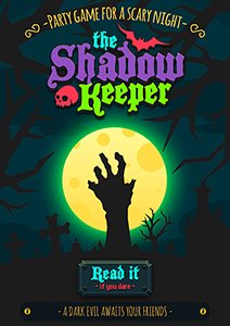 The Shadow Keeper: a party game for Halloween