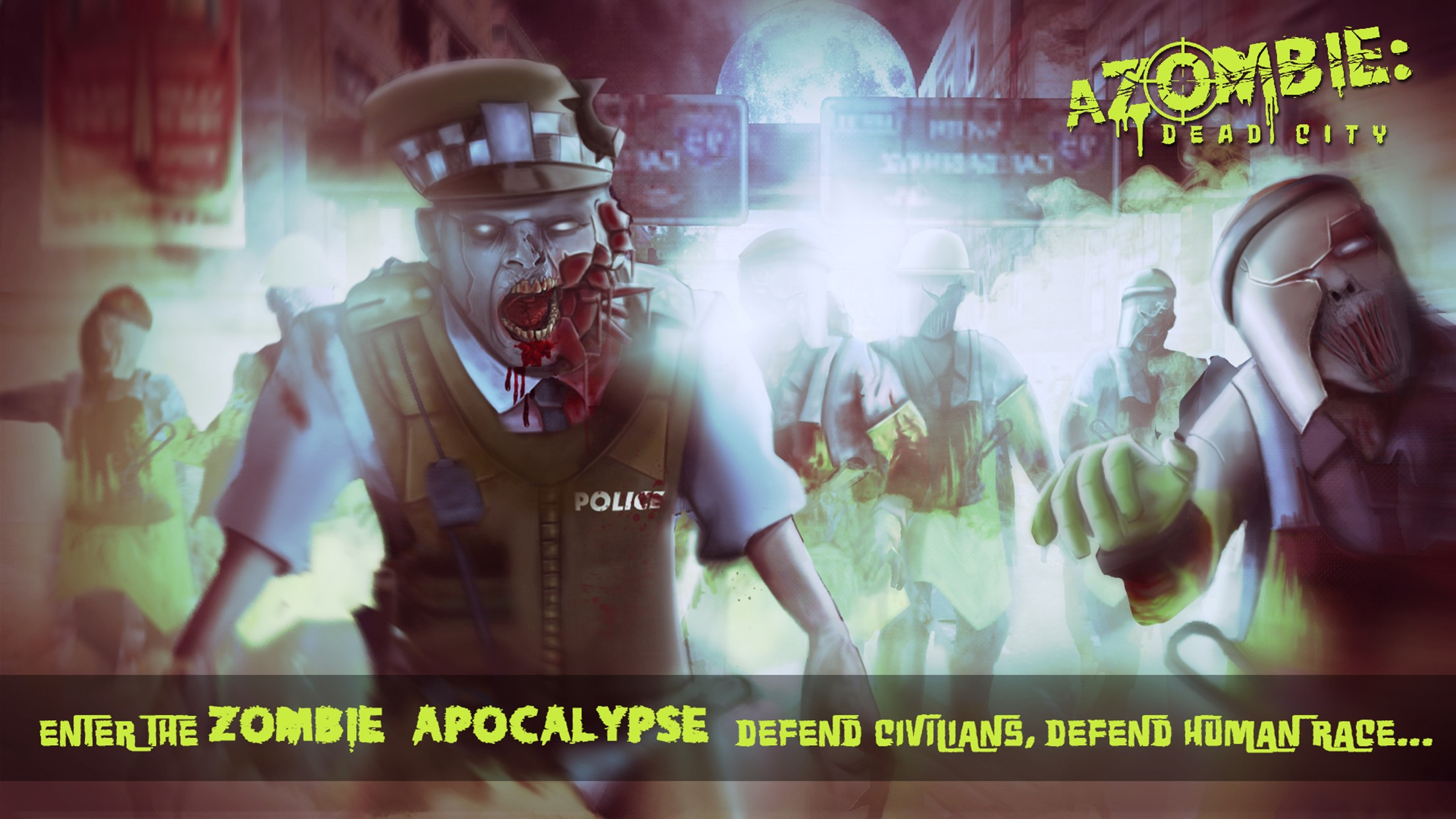a Zombie : Dead City