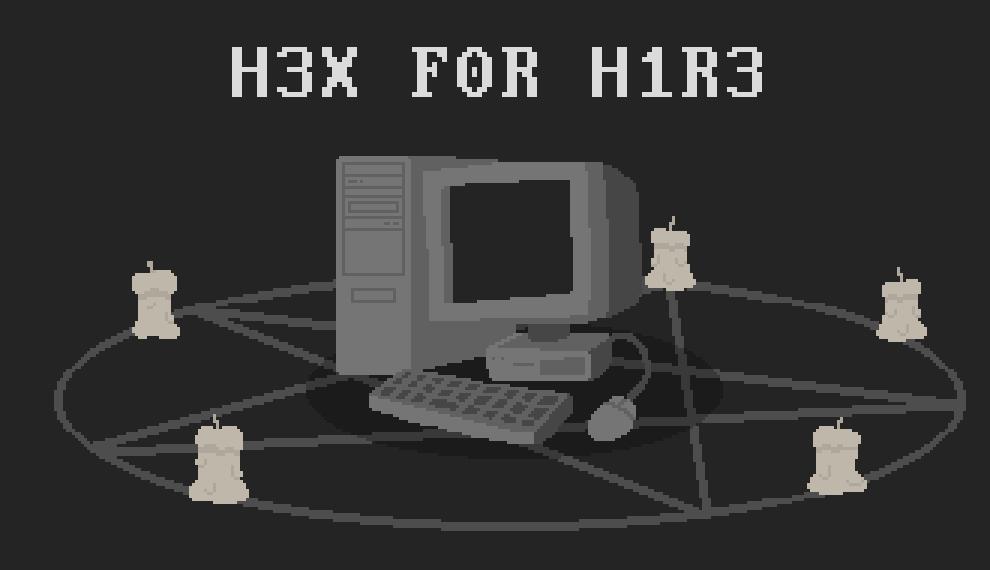 H3X F0R H1R3