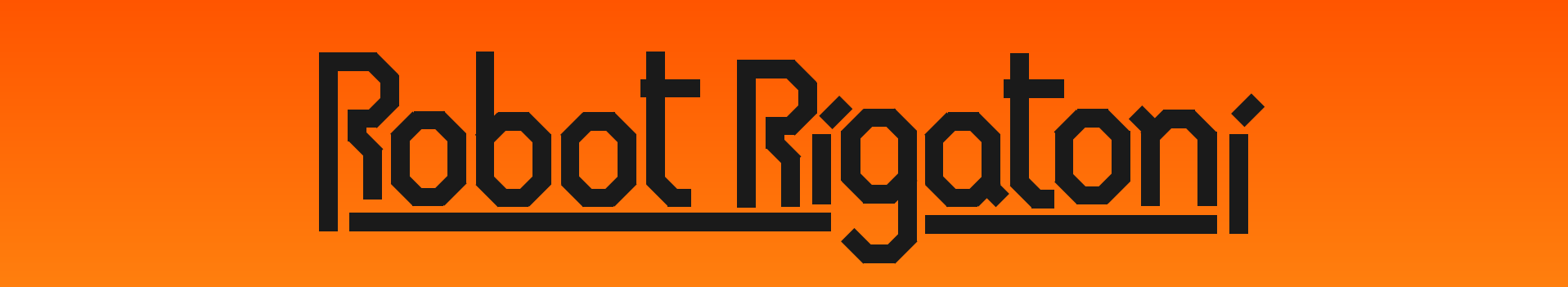 Robot Rigatoni (Alpha)