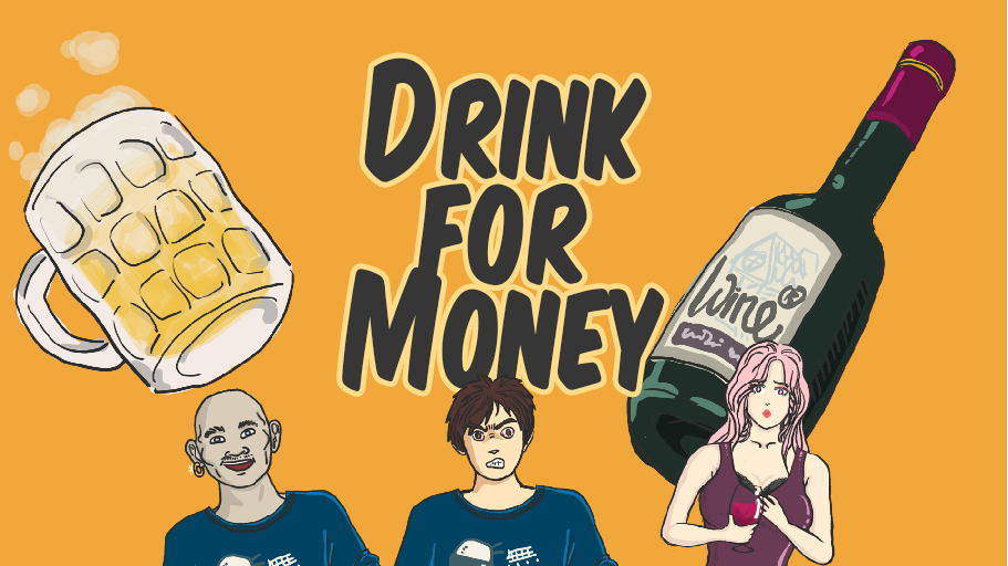 Drink For Money
