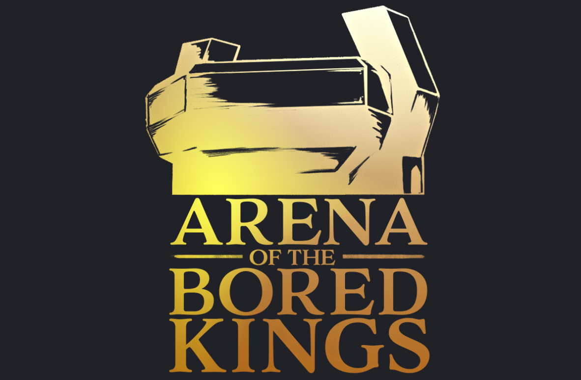 Arena of the Bored Kings