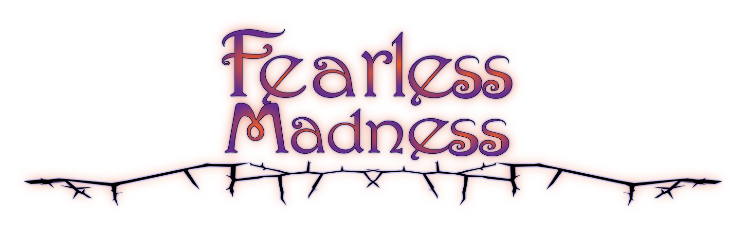 Fearless Madness