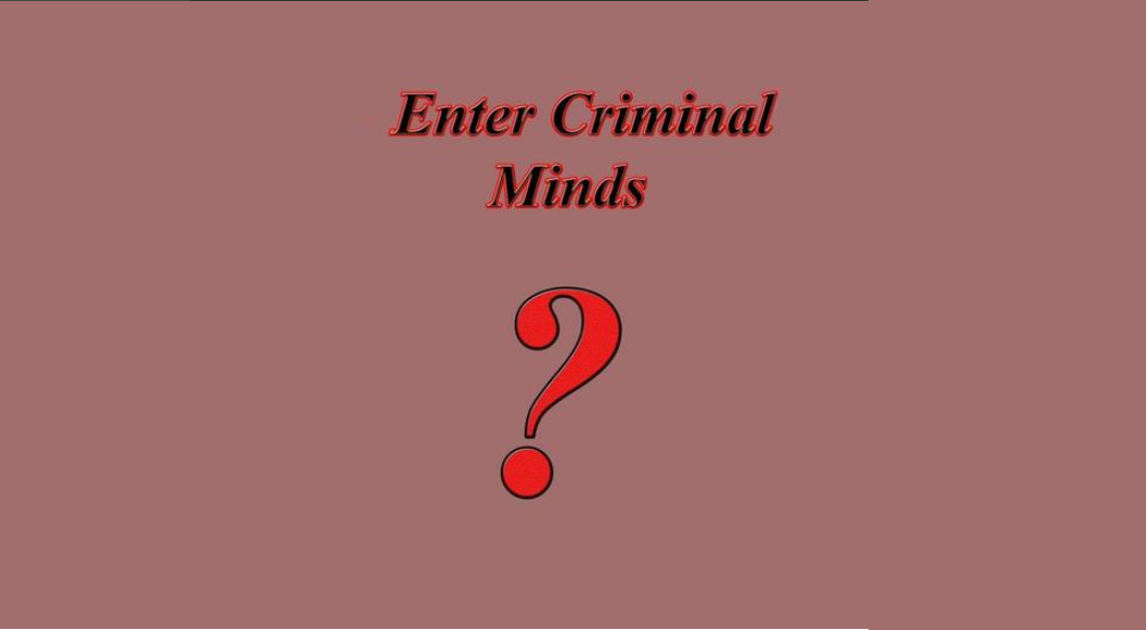 Enter Criminal Minds