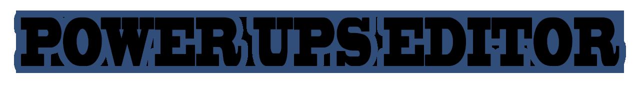 Power Ups Editor