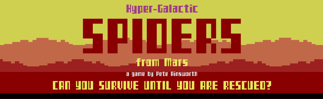 Hyper-Galactic Spiders from Mars