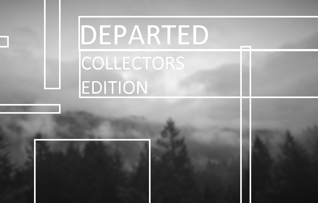 DEPARTED COLLECTION