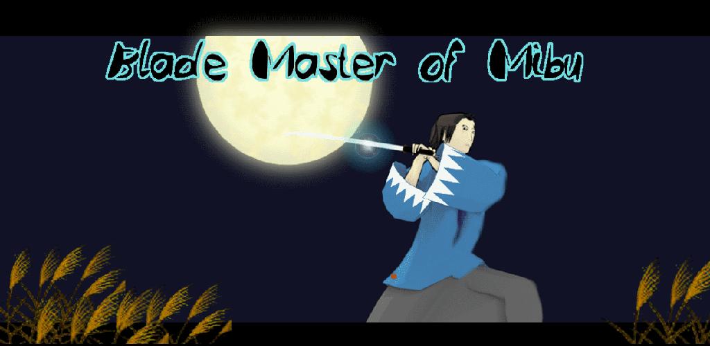 Blade Master of Mibu