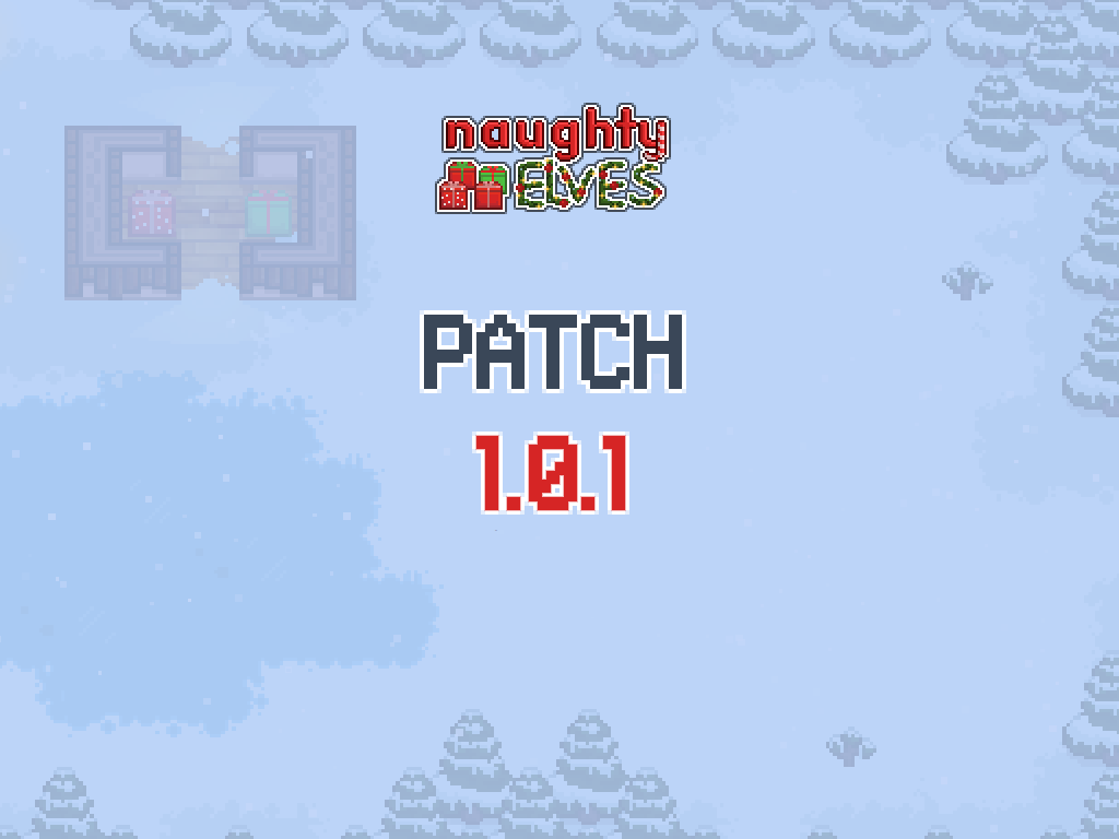 """Naughty Elves Patch 1.0.1"" title=""Naughty Elves Patch 1.0.1"""