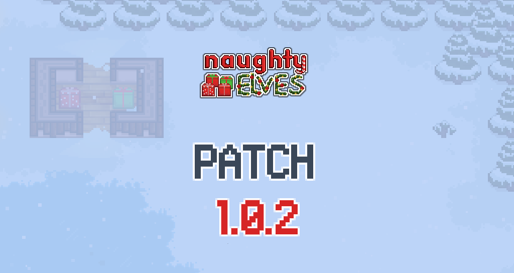 """Naughty Elves Patch 1.0.2"" title=""Naughty Elves Patch 1.0.2"""