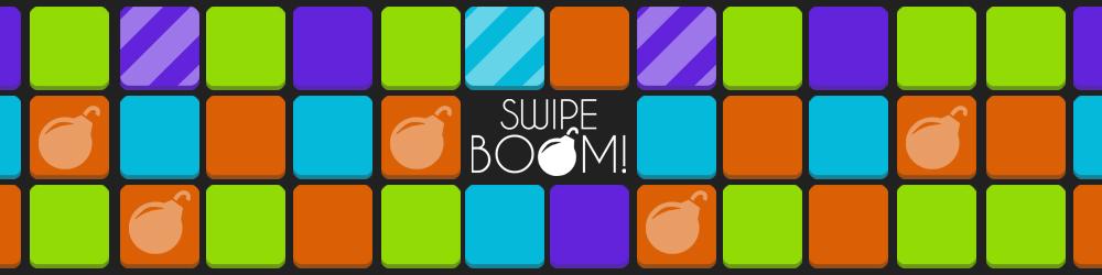 Swipe Boom!