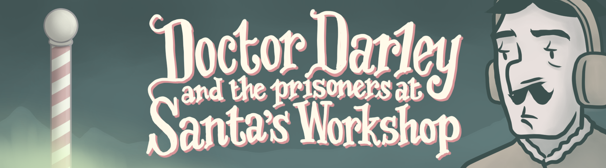 Dr. Darley and the Prisoners at Santa's Workshop