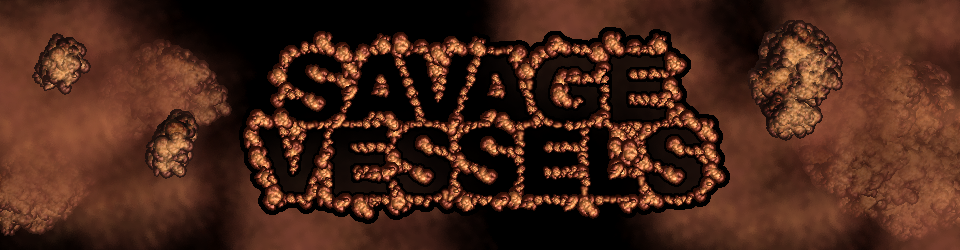 Savage Vessels