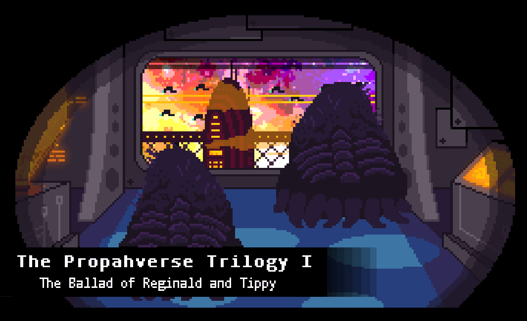 The Propahverse Trilogy: Episode I