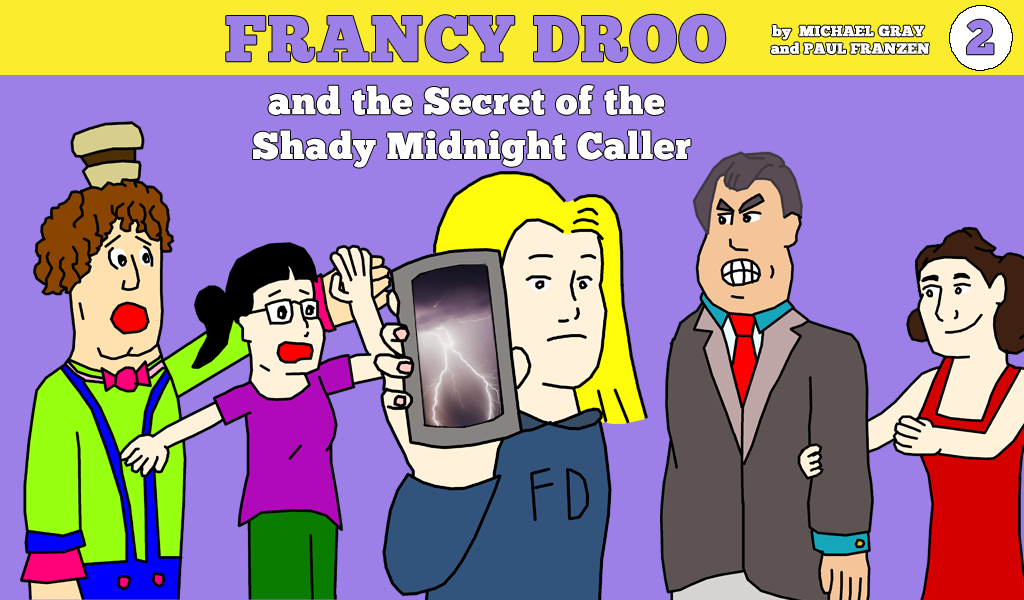 Francy Droo and the Secret of the Shady Midnight Caller