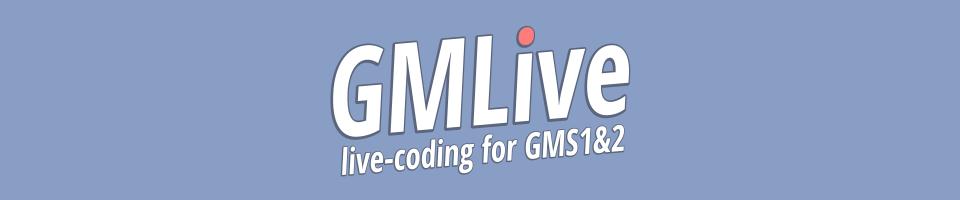 GMLive.gml