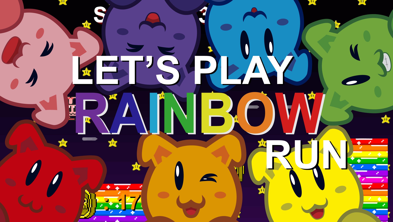 Let's Play Rainbow Run