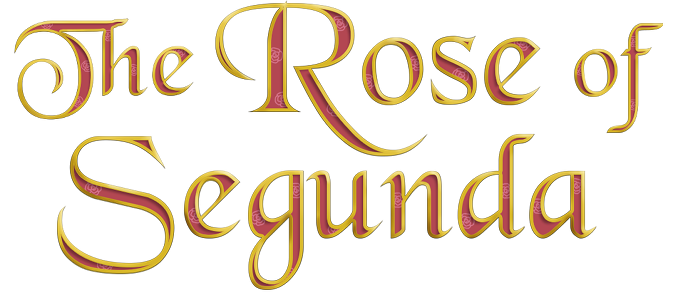 The Rose of Segunda